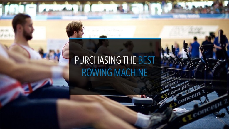 Purchasing the Best Rowing Machine