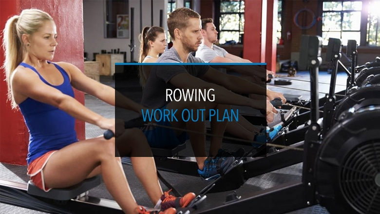 Rowing Workout Plan