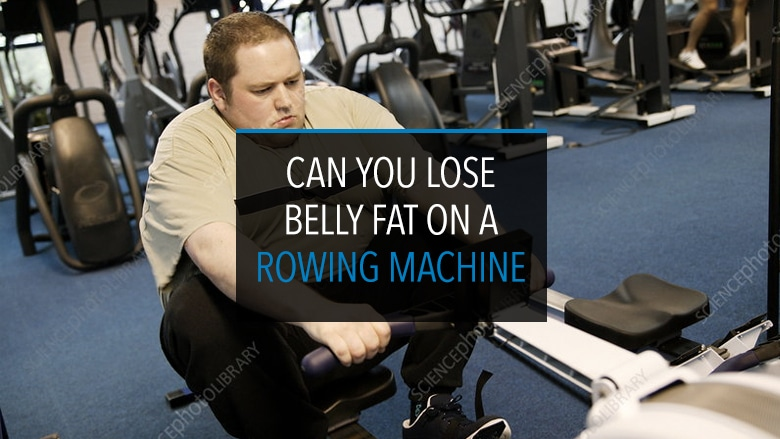 Can You Lose Belly Fat on Rowing Machine