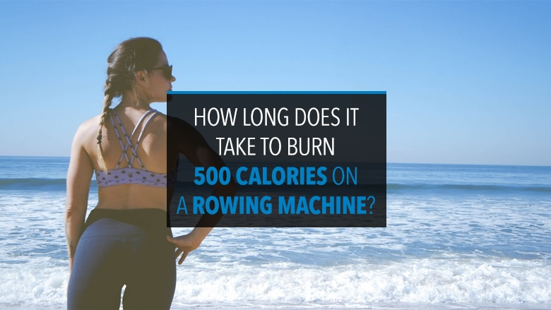 How Long to Burn 500 Calories