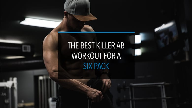 Killer Ab Workout for Six Pack
