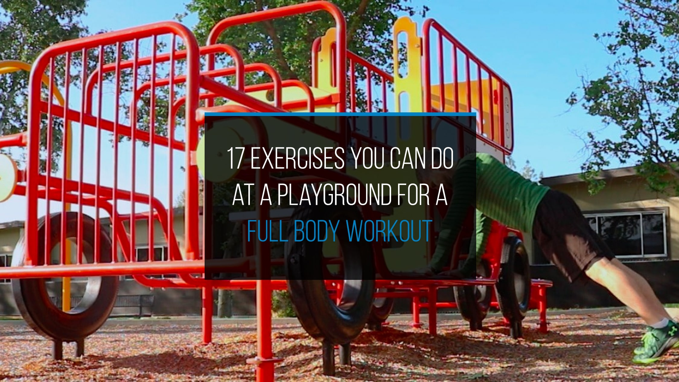 17 Exercises You Can Do at a Playground for a Full Body Workout