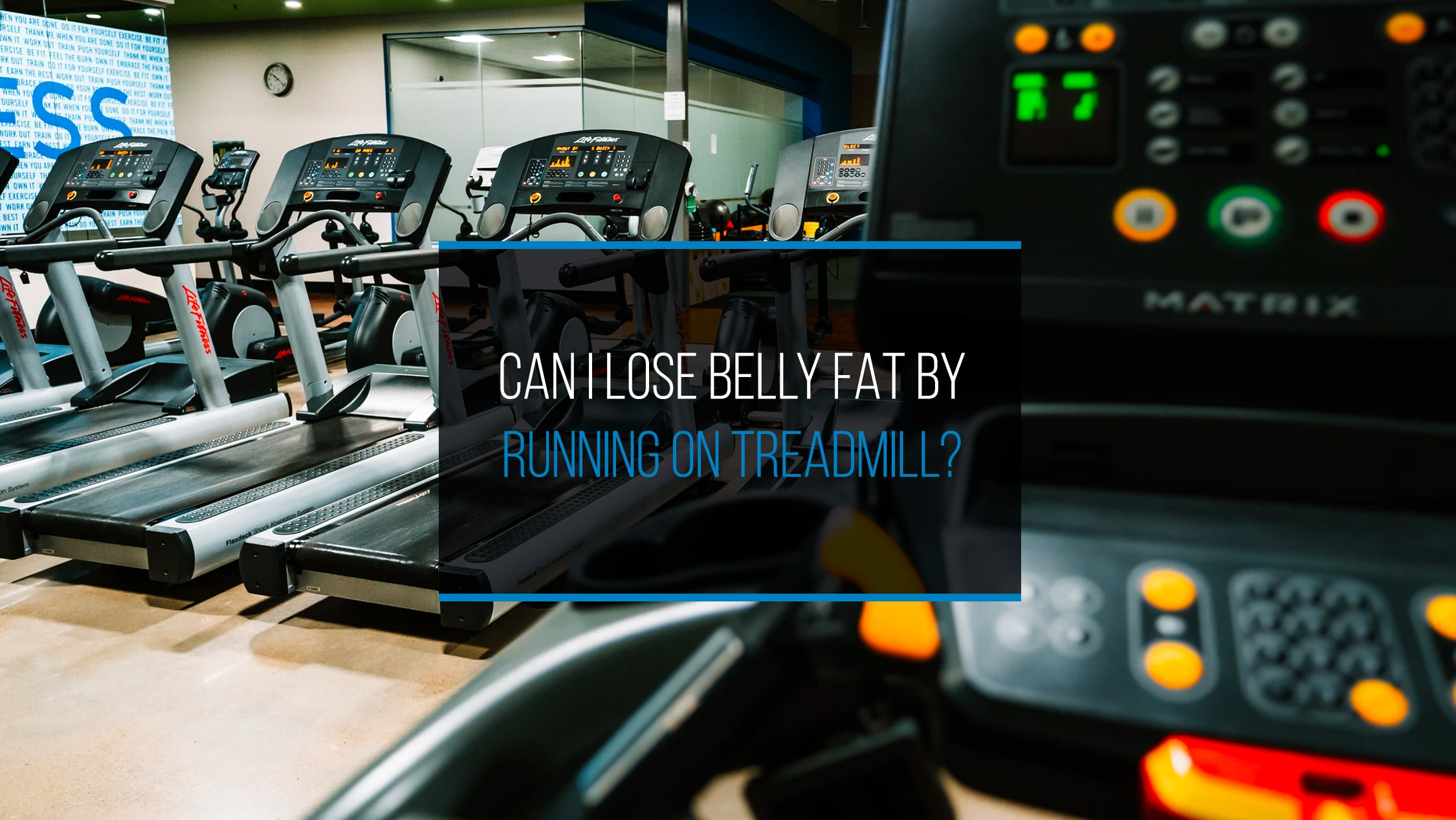 Can I Lose Belly fat By Running On A Treadmill