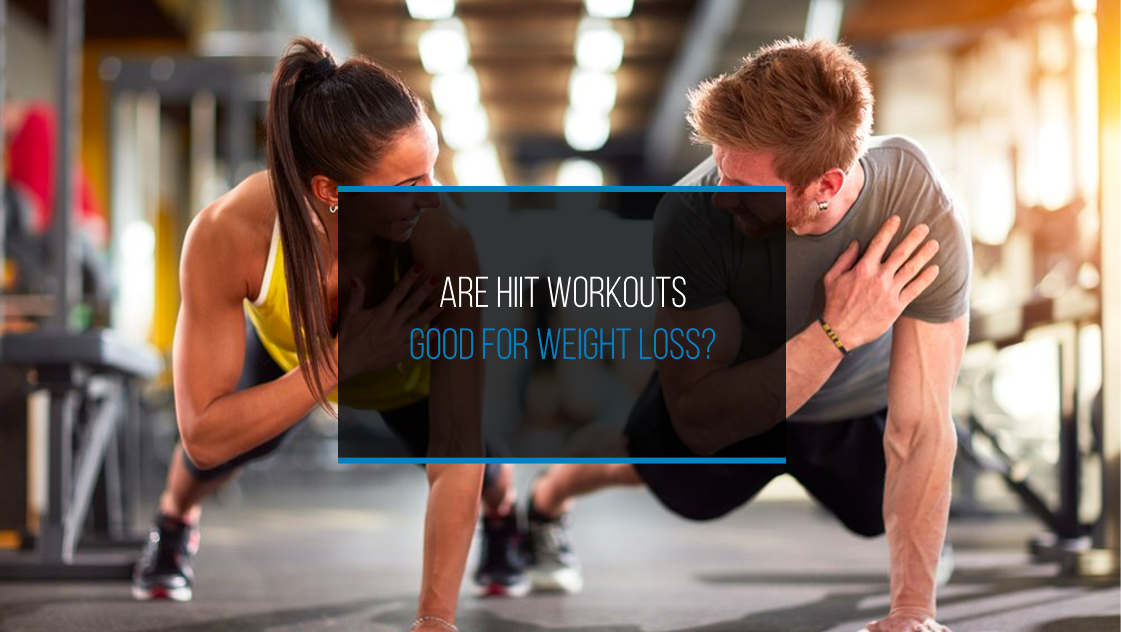 Are HIIT workouts good for weight loss - WP