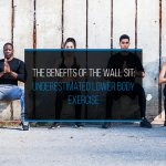 The Benefits of the Wall Sit - WP