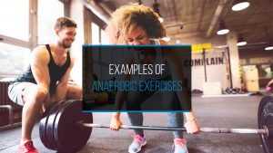 Examples of Anaerobic Exercises - WP